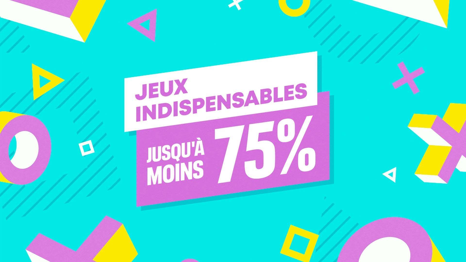 Les Jeux indispensables : Jusqu'à moins 75% !