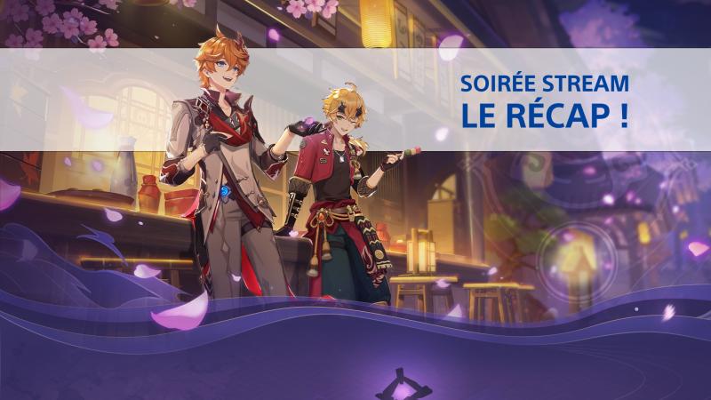 Soirée Stream : LE RÉCAP !